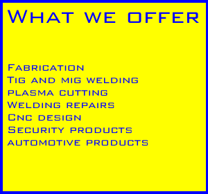 What we do welidng and fabrication